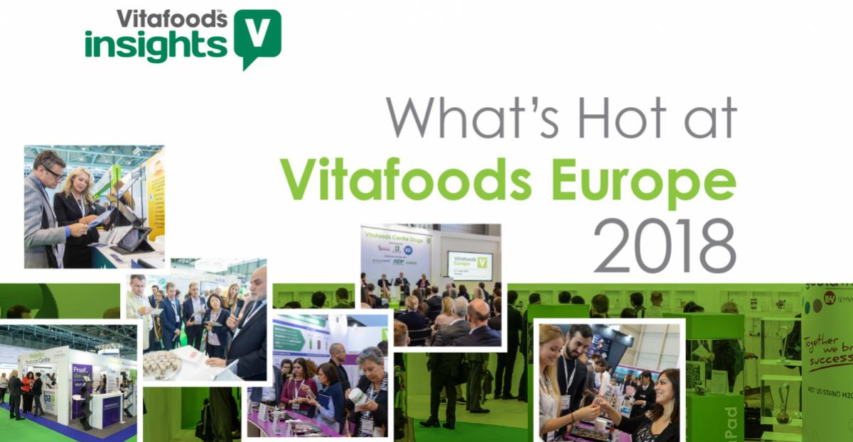 What's Hot at Vitafoods Europe 2018