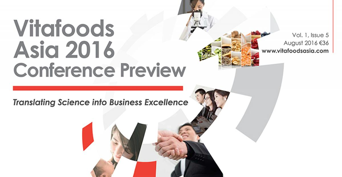Vitafoods Asia 2016 Conference Preview: Translating Science into Business Excellence